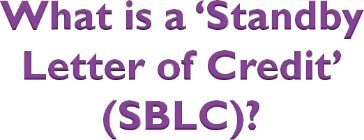 What is StandBy Letter of Credit (SBLC)?